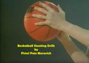 Basketball Shooting Drills by Pistol Pete Maravich