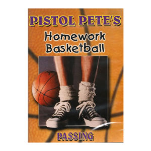Pistol Pete's Homework Basketball Passing DVD