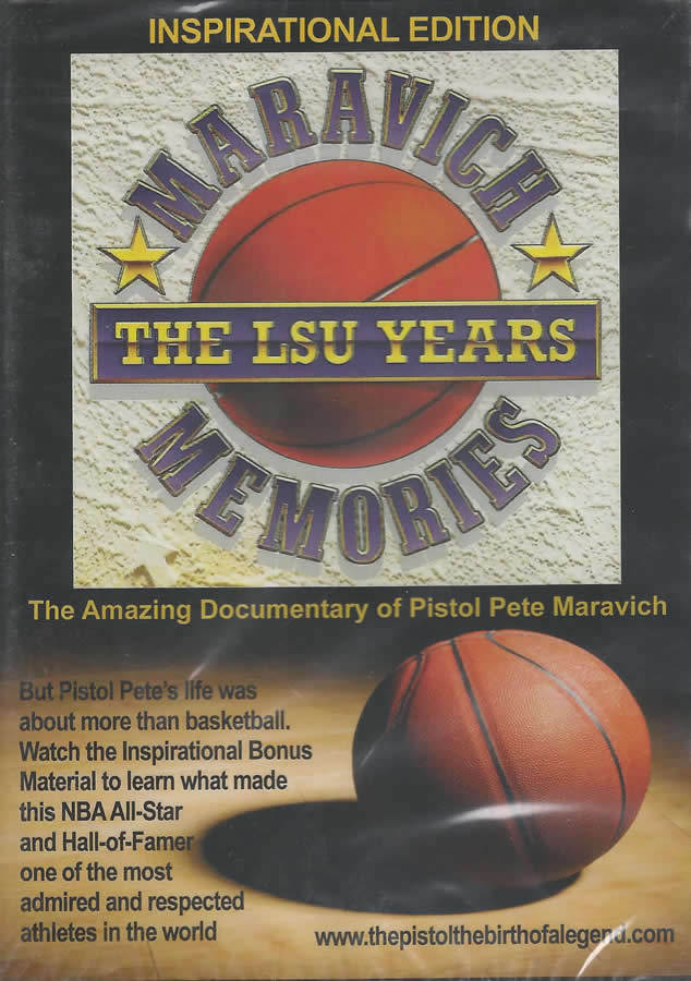 Maravich Memories The LSU Years