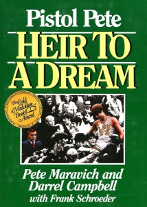 Pistol Pete Heir to a Dream Paperback Autobiography