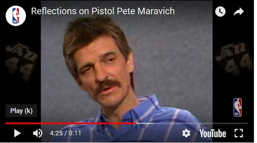 Reflections on Pistol Pete Maravich